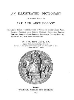 An Illustrated Dictionary of Words Used in Art and Archaeology PDF
