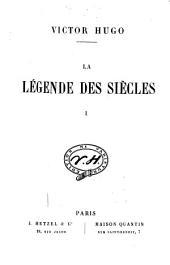 La légende des siècles: Volume1