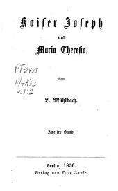 Kaiser Joseph der Zweite und sein Hof: Abth. Kaiser Joseph und Maria Theresia. 4 v