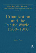 Urbanization and the Pacific World, 1500–1900