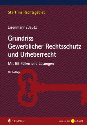 Eisenmann Jautz  Grundriss Gewerblicher Rechtsschutz PDF