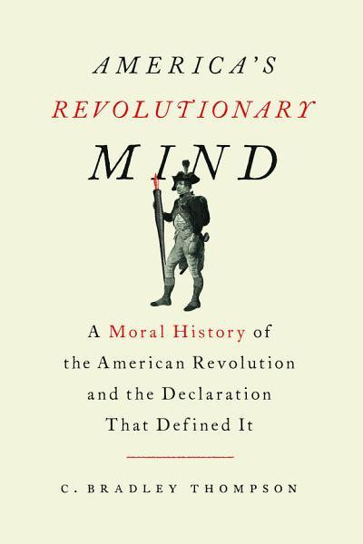 Download America s Revolutionary Mind Book