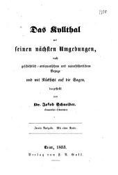 Das Kyllthal mit seinen nächsten umgebungen, nach geschichtlich-antiquarischem und naturhistorischem bezuge, und mit rücksicht auf die sagen dargestellt