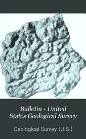 Bulletin - United States Geological Survey: Issues 317-321