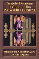 Angels  Demons   Gods of the New Millenium PDF