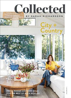 Collected: City + Country, Volume No 1