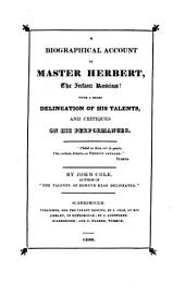 A biographical account of master [Henry] Herbert, the infant Roscius