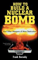 How to Build a Nuclear Bomb PDF