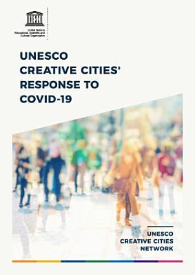 UNESCO Creative Cities    Response to COVID 19