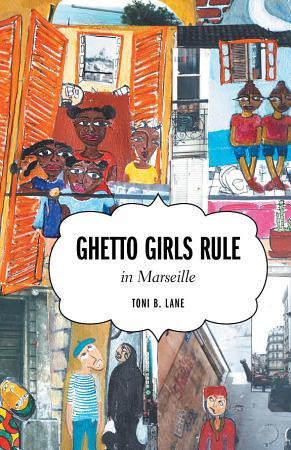 Ghetto Girls Rule in Marseille PDF