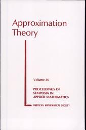 Approximation Theory: Volume 36