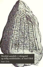 Nordisk aandsliv i vikingetid og tidlig middelalder, af Axel Olrik