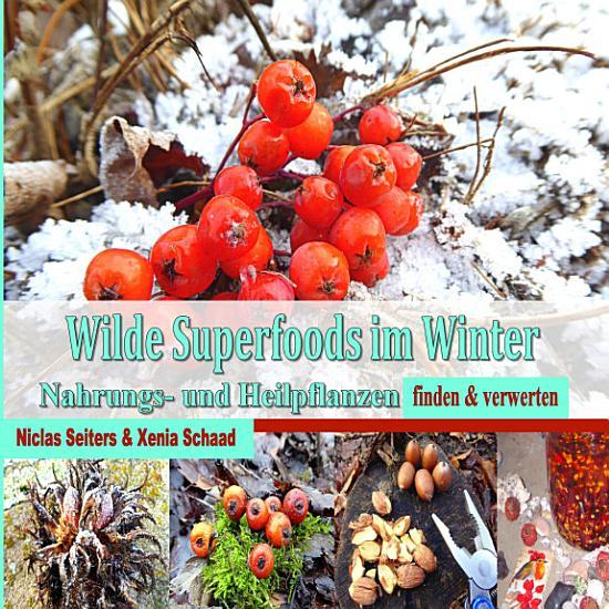 Wilde Superfoods im Winter PDF