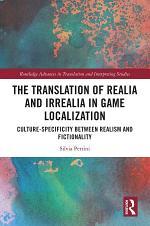 The Translation of Realia and Irrealia in Game Localization