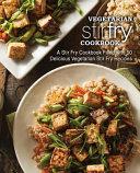 Vegetarian Stir Fry Cookbook