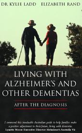 Living with Alzheimer's and Other Dementias: After the Diagnosis