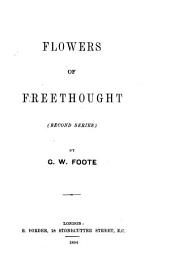 Flowers of Freethought: Volume 2