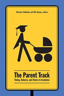 The Parent Track
