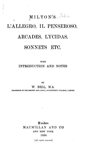 Milton s L allegro  Il Penseroso  Arcades  Lycidas  Sonnets Etc