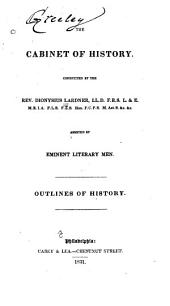 Outlines of history: from the earliest period to the present time