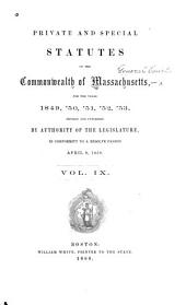 Private and Special Statutes of the Commonwealth of Massachusetts: Volume 9