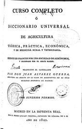 Curso completo ó Diccionario universal de agricultura teórica, práctica, económica, y de medicina rural y veterinaria: Volumen 15