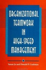 Organizational Teamwork in High-Speed Management