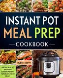 Instant Pot Meal Prep Cookbook