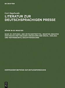 Zeitungs  und Zeitschriftentitel  Register  Register der Drucke und Verleger  Verzeichnis der Druck   Verlags  und Vertriebsorte  Gesamtverzeichnis PDF