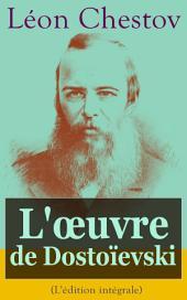 L'œuvre de Dostoïevski (L'édition intégrale): Série de cinq conférences diffusées sur Radio-Paris