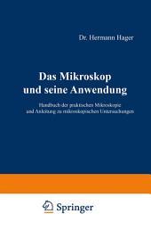 Das Mikroskop und seine Anwendung: Handbuch der praktischen Mikroskopie und Anleitung zu mikroskopischen Untersuchungen, Ausgabe 12