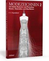 Modezeichnen 2 mit Adobe Illustrator und Photoshop PDF