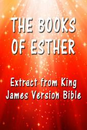 The Book of Esther: Extract from King James Version Bible