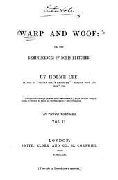 Warp and Woof, Or, The Reminiscences of Doris Fletcher: Volume 2