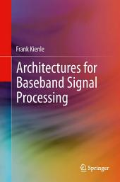 Architectures for Baseband Signal Processing