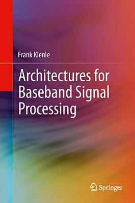 Architectures for Baseband Signal Processing PDF