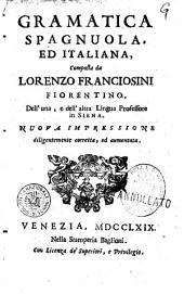 Gramatica spagnuola, ed italiana, composta da Lorenzo Franciosini fiorentino ..