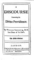 A Discourse concerning the Divine Providence     The fifth edition   With a portrait   PDF
