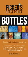Picker s Pocket Guide to Bottles PDF
