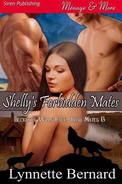 Shelly S Forbidden Mates Beckett S Wolf Pack Triad Mates 6