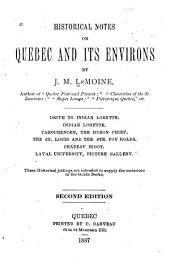Historical Notes on Quebec and Its Environs