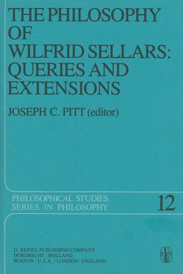 The Philosophy of Wilfrid Sellars  Queries and Extensions PDF