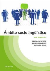 Temario pruebas de acceso a ciclos formativos de grado medio. Ambito sociolingüístico