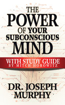 The Power of Your Subconscious Mind with Study Guide