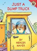 Little Critter  Just a Dump Truck