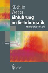 Einführung in die Informatik: Objektorientiert mit Java, Ausgabe 2