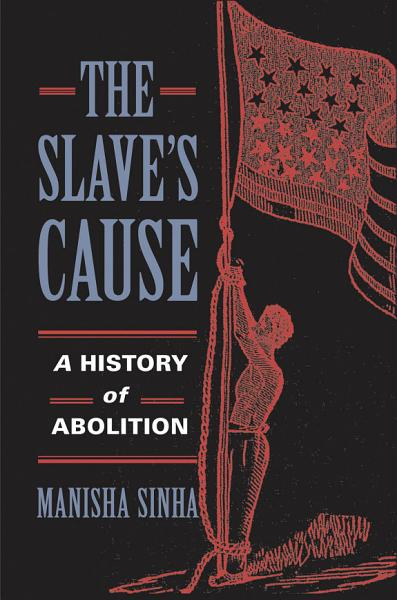 Download The Slave s Cause Book