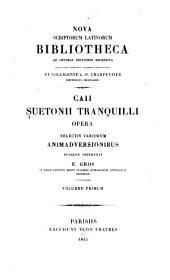 Caii Suetonii Tranquilli Opera: Volume 1