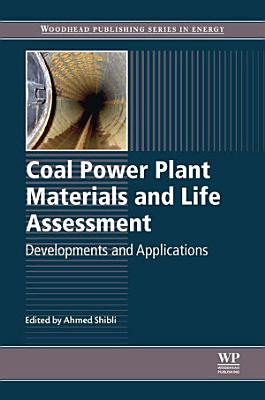 Coal Power Plant Materials and Life Assessment