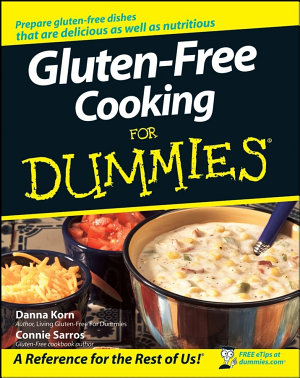 Gluten Free Cooking For Dummies PDF